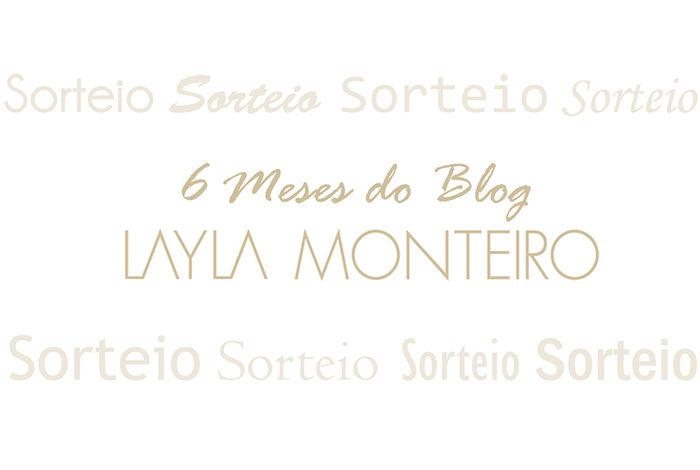 Aniversário 6 Meses do Blog + Sorteio