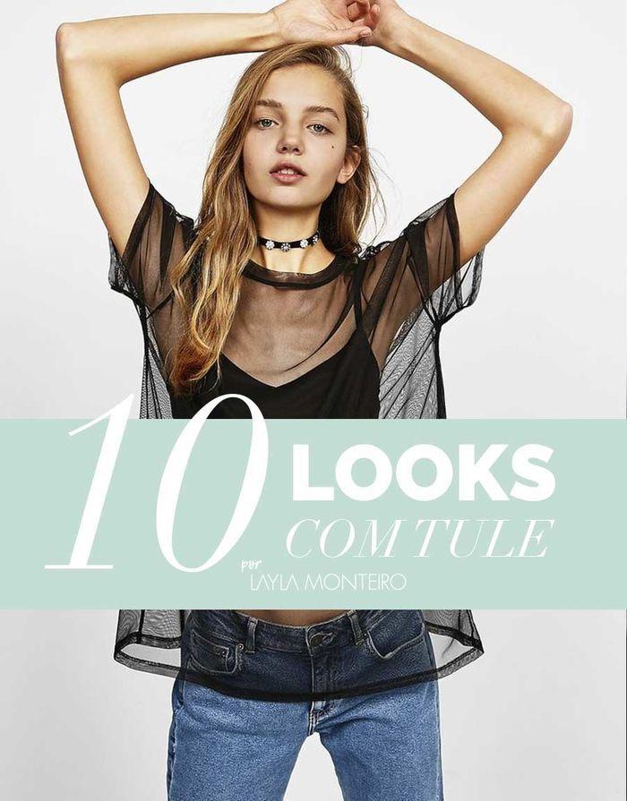 Layla Monteiro 10 looks com tule saia de tule blusa transparência