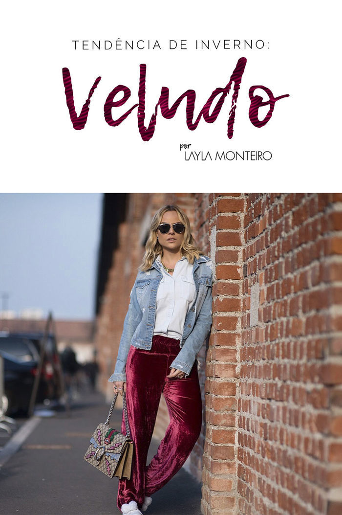 Layla Monteiro Look Inverno Veludo Tendencia 2017