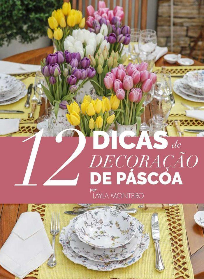 Blog Layla Monteiro dicas decoração Páscoa mesa posta coelho louças