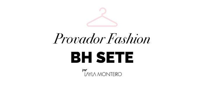 Layla Monteiro provador fashion Bh Sete