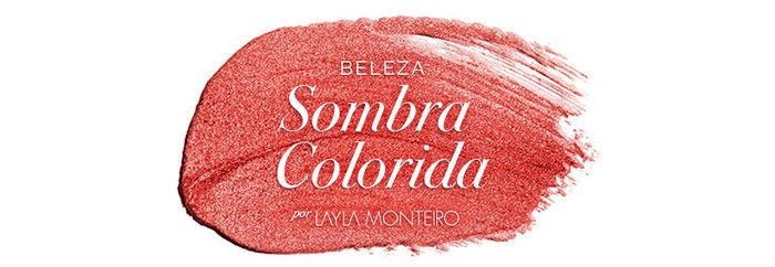 Layla Monteiro como usar sombra colorida maquiagem eye shadow