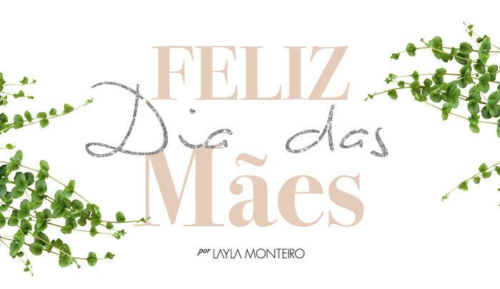 Layla Monteiro dia das mães coleção Layla Monteiro para Salt mules