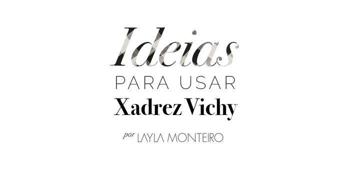 Layla Monteiro dicas de como usar xadrex vichy tendência inverno 2017