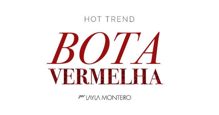 Layla Monteiro look com bota vermelha tendência