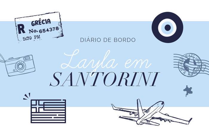 Layla Monteiro noiva pedido de casamento na grécia viagem dicas Santorini