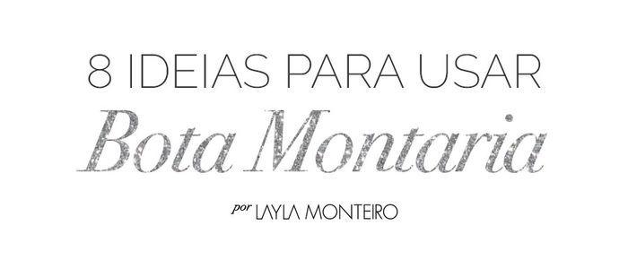 Layla Monteiro bota montaria looks como usar