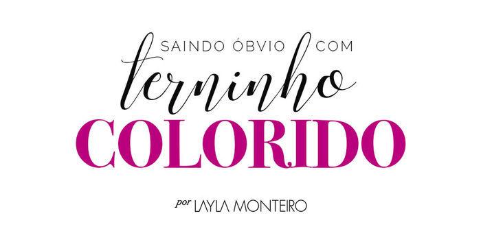 Como usar terninho colorido - Por Layla Monteiro