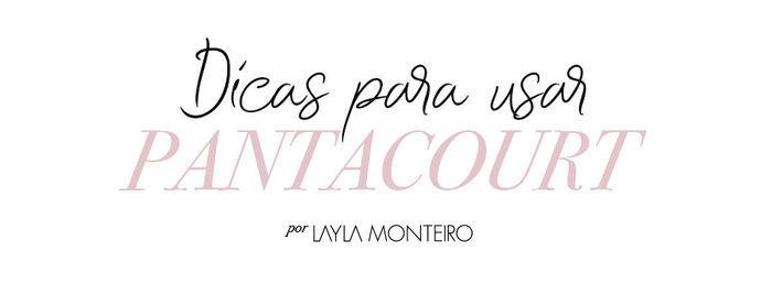 Dicas para usar pantacourt - por Layla Monteiro