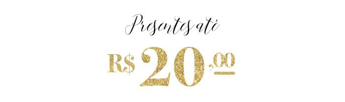 Guia de presentes para amigo secreto - Presentes até R$20,00