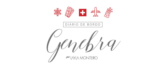Diário de bordo - Genebra