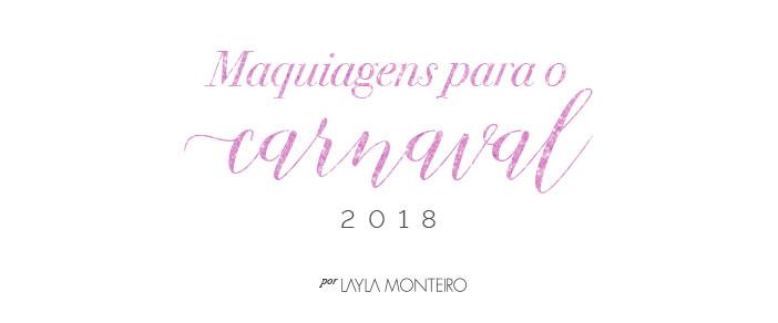 Maquiagens para o carnaval 2018
