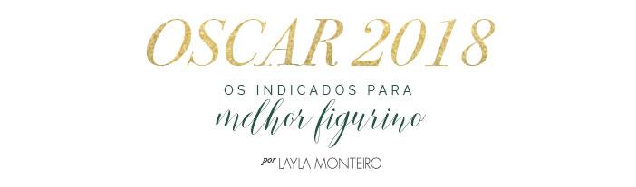 Indicados melhor figurino Oscar 2018