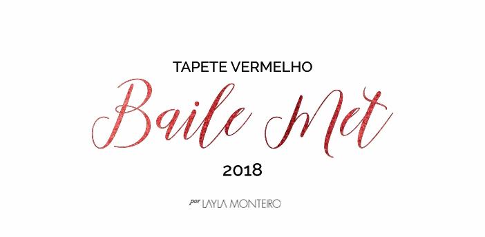 Baile do MET 2018