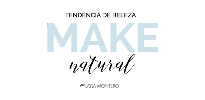 Tendência de beleza make natural