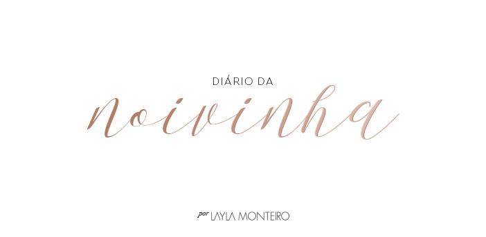 Diário da Noivinha - Layla Monteiro