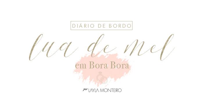 Diário de Bordo - Lua de Mel em Bora Bora