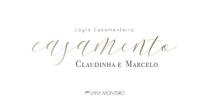 Layla Casamenteira - Casamento Claudinha e Marcelo