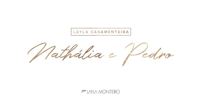 Layla casamenteira - Nathália e Pedro