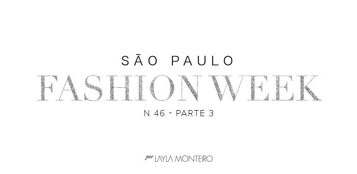 São Paulo Fashion Week N46 Parte 3