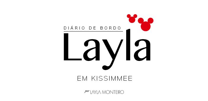Diário de Bordo: Layla em Kissimmee