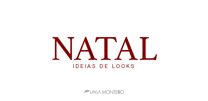 Natal - Ideias de looks