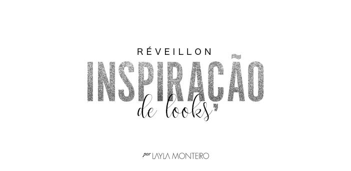 Réveillon - Inspiração de looks