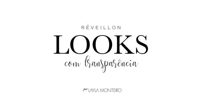 Réveillon - Look com transparência
