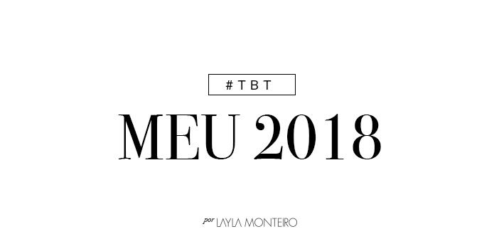 TBT - Meu 2018
