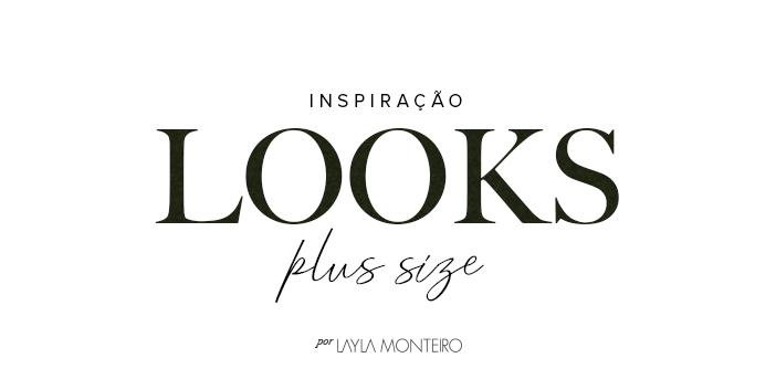 Inspiração - Looks Plus Size