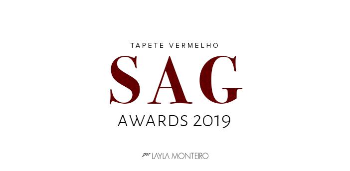Tapete Vermelho - SAG Awards 2019