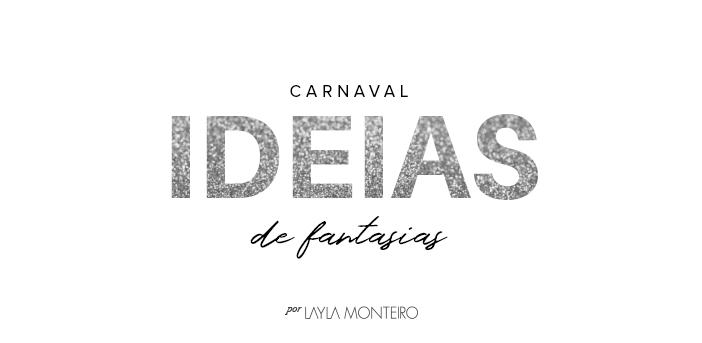 Carnaval - Ideias para fantasias