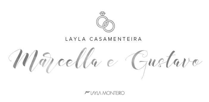 Layla Casamenteira - Marcella e Gustavo