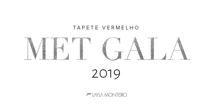 Tapete Vermelho - Met Gala 2019