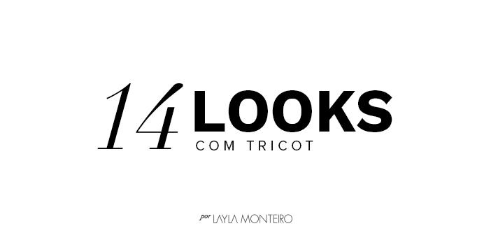 14 Looks com tricot