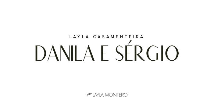 Layla Casamenteira - Danila e Sérgio