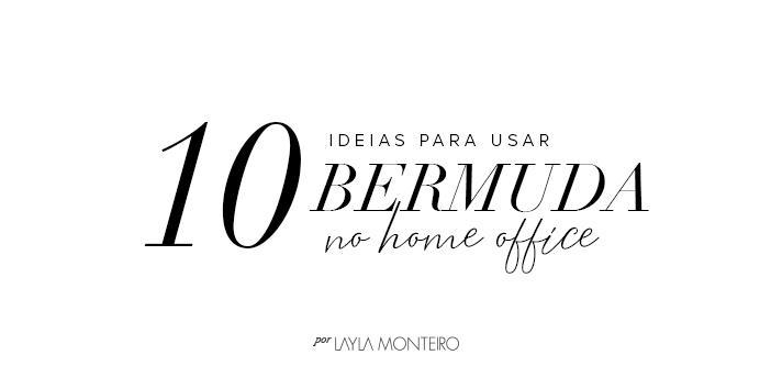 10 Ideias para usar bermuda no home office