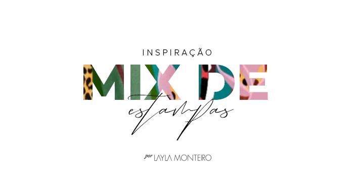Inspiração - Mix de Estampas