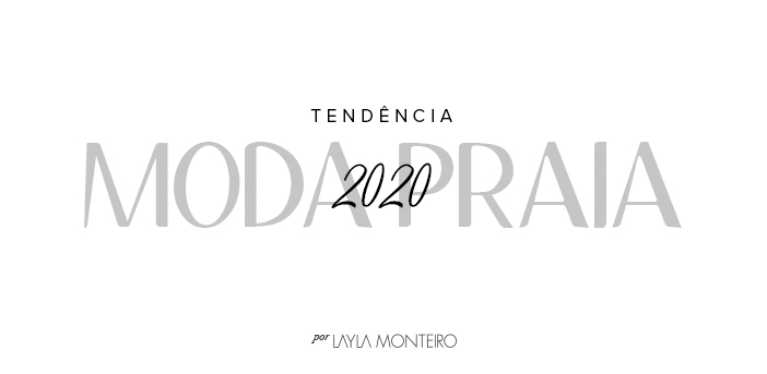 Tendência - Moda Praia 2020