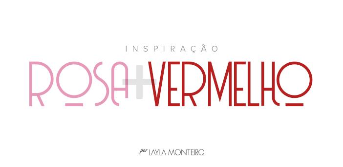 Tendência - Rosa + Vermelho