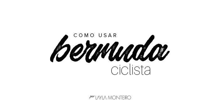 Como usar bermuda ciclista