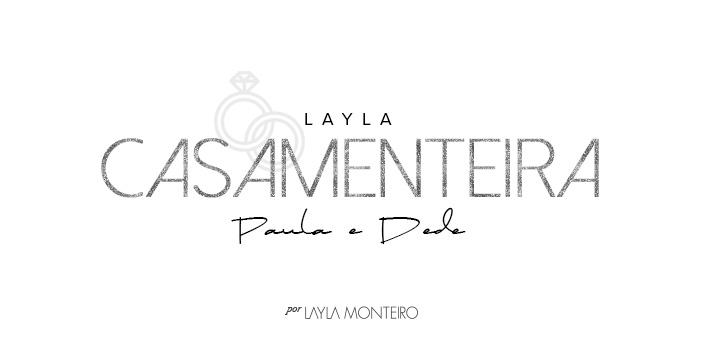 Layla Casamenteira - Paula e Dede