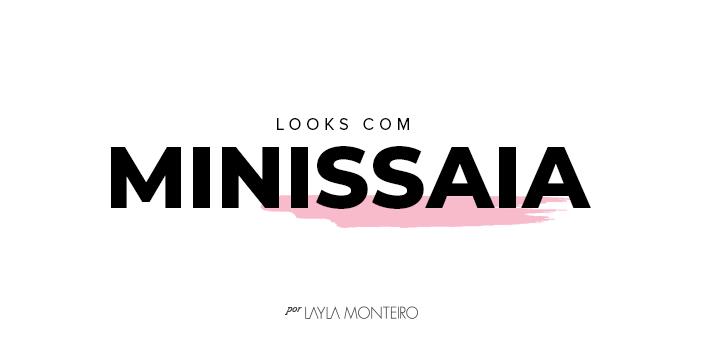 Looks com Minissaia