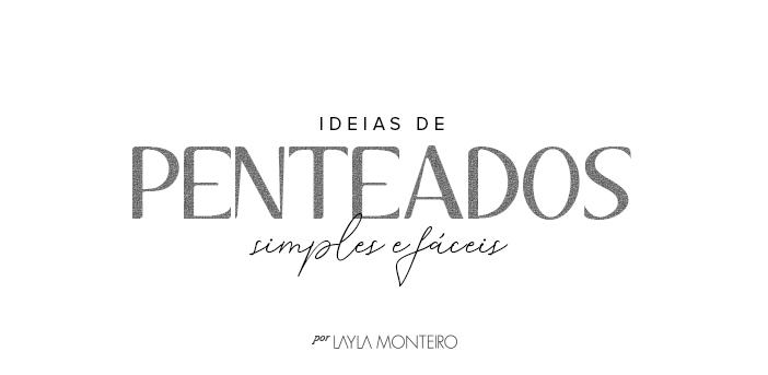 Ideias de Penteados Simples e Fáceis