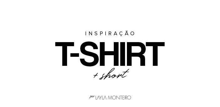 Inspiração - T-shirt + Short