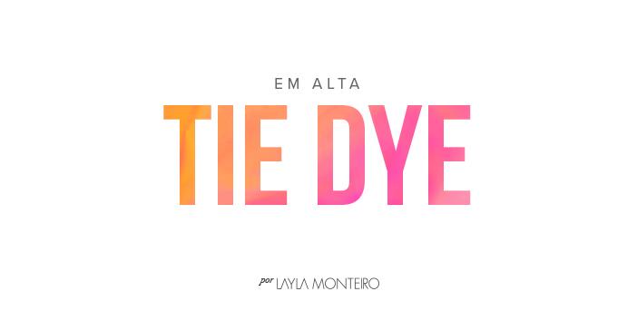 Em Alta - Tie Dye