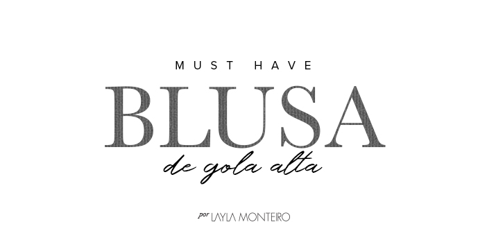Must Have - Blusa de Gola Alta