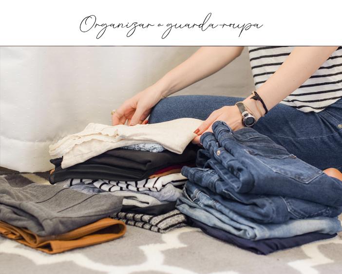 Dicas de atividades para ocupar o tempo - Organizar o guarda-roupa