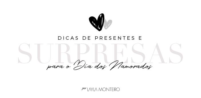 Dicas de Presentes e Surpresas para o Dia dos Namorados