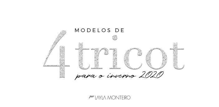 4 Modelos de Tricot para o Inverno -